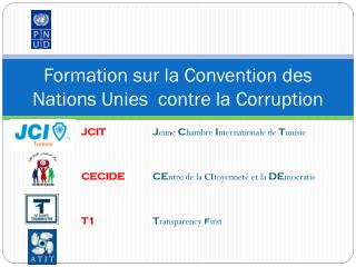 Formation sur la Convention des Nations Unies  contre la Corruption
