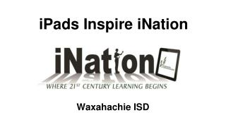 iPads Inspire iNation