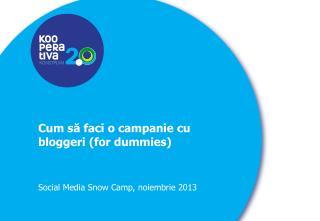 Cum să faci o campanie cu bloggeri (for dummies)