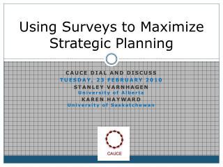 Using Surveys to Maximize Strategic Planning
