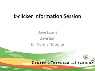 i>clicker Information Session