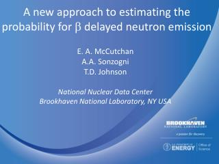 A new approach to estimating the probability for   delayed neutron emission