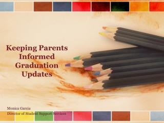 Keeping Parents Informed Graduation Updates