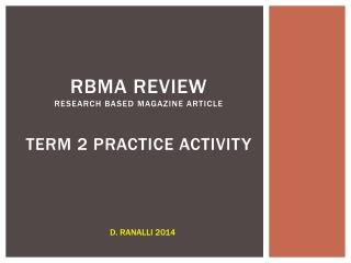 RBMA  REVIEW research based  magazine article Term  2 practice  activity