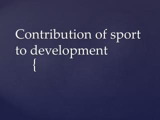 Contribution of sport to development
