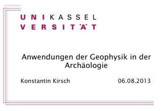 Anwendungen der Geophysik in der Archäologie