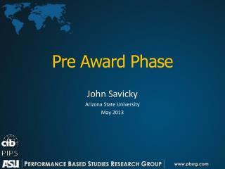 Pre Award Phase