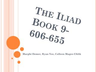 The Iliad Book 9-  606-655