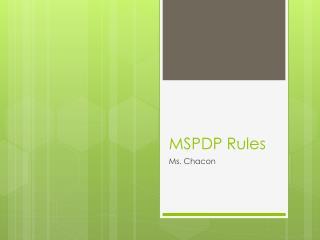 MSPDP Rules