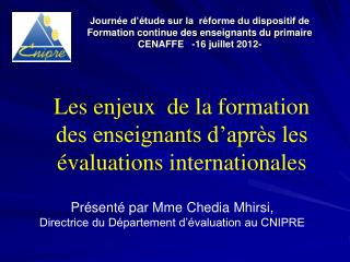 Les enjeux  de la formation des enseignants d'après les évaluations internationales