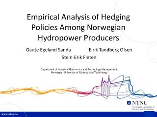 Empirical Analysis of Hedging Policies Among Norwegian Hydropower Producers