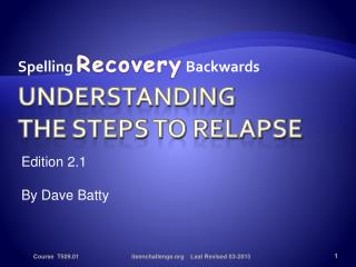 Understanding the Steps to Relapse