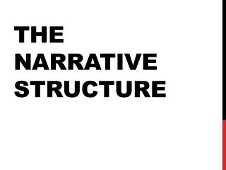 The Narrative Structure