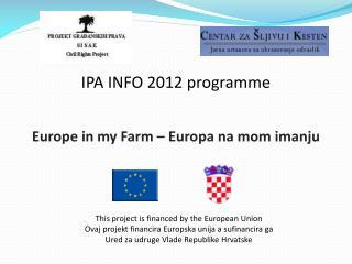 IPA INFO 2012 programme