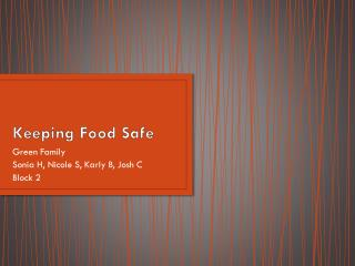 Keeping Food Safe
