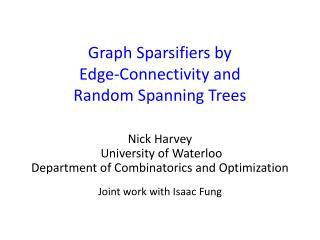 Graph  Sparsifiers  by Edge-Connectivity and Random Spanning Trees