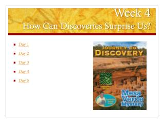 Week 4 How Can Discoveries Surprise Us?