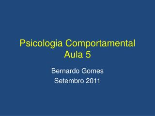 Psicologia Comportamental Aula 5
