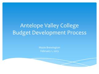 Antelope Valley College  Budget Development Process