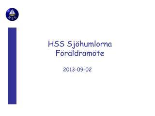 HSS Sj�humlorna F�r�ldram�te