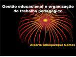 Gest o educacional e organiza  o do trabalho pedag gico