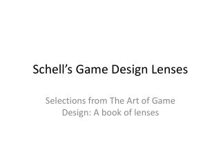 Schell's Game Design Lenses