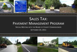 Sales Tax : Pavement  Management  Program