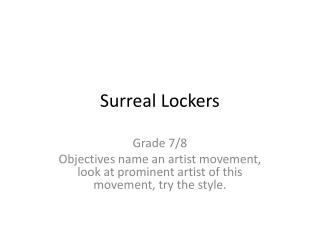 Surreal Lockers