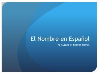 El Nombre en Espa�ol