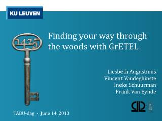 Finding your way through the woods with GrETEL