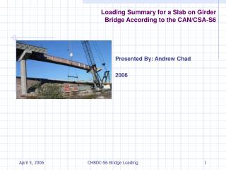 Loading Summary for a Slab on Girder Bridge According to the CAN ...