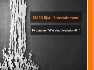 EMEG lijst - Entertainment