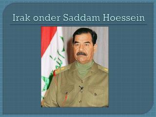 Irak onder  Saddam  Hoessein