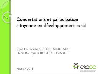 Concertations et participation citoyenne en développement local