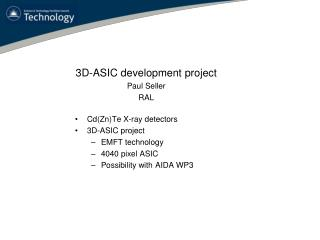 Cd (Zn)Te X-ray detectors 3D-ASIC project EMFT technology 4040 pixel ASIC