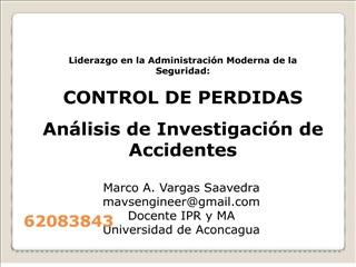 Liderazgo en la Administraci n Moderna de la Seguridad: CONTROL DE PERDIDAS An lisis de Investigaci n de Accidentes