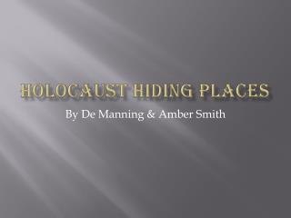 Holocaust hiding places