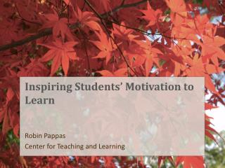 Inspiring Students' Motivation to Learn