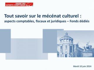 Tout savoir sur le mécénat culturel : aspects comptables, fiscaux et juridiques – Fonds dédiés
