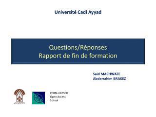 Questions/Réponses Rapport de fin de formation