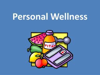 Personal Wellness