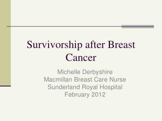 Survivorship after Breast Cancer
