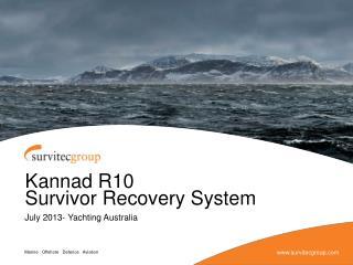Kannad R10  Survivor Recovery System