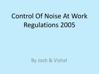 Control Of Noise At Work Regulations 2005