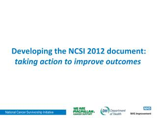 Developing the NCSI 2012 document:  taking action to improve outcomes