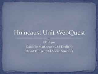Holocaust Unit WebQuest