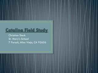 Catalina Field Study