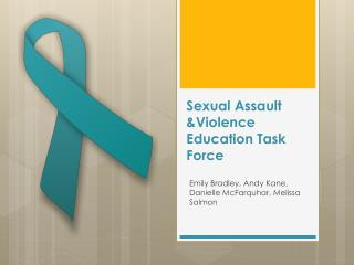 Sexual Assault  &Violence Education Task Force
