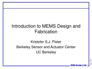 Introduction to MEMS Design and Fabrication