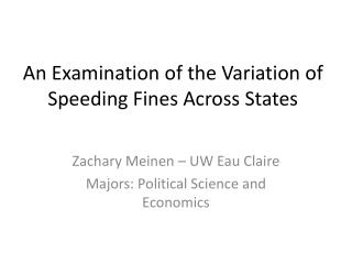 An Examination  of the Variation of Speeding Fines Across States